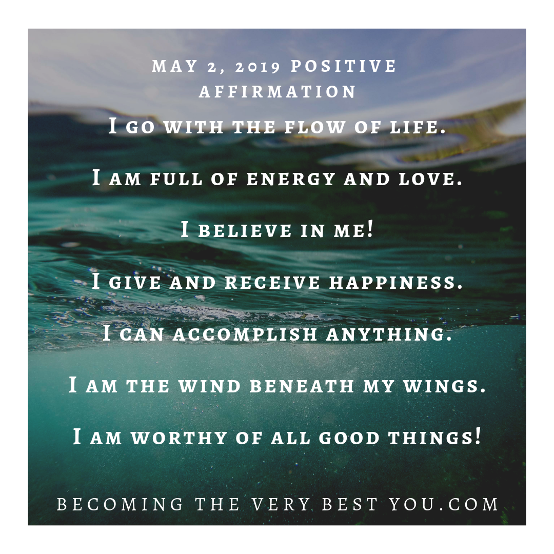 Positive Affirmations May 2, 2019